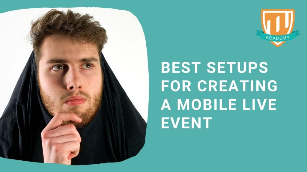Best Setups Creating Mobile Event Live Production Tips Tricks with TheFunnyGuy