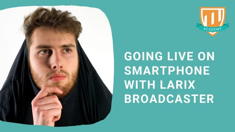 Live Smartphone Larix Broadcaster Live Production Tips Tricks with TheFunnyGuy
